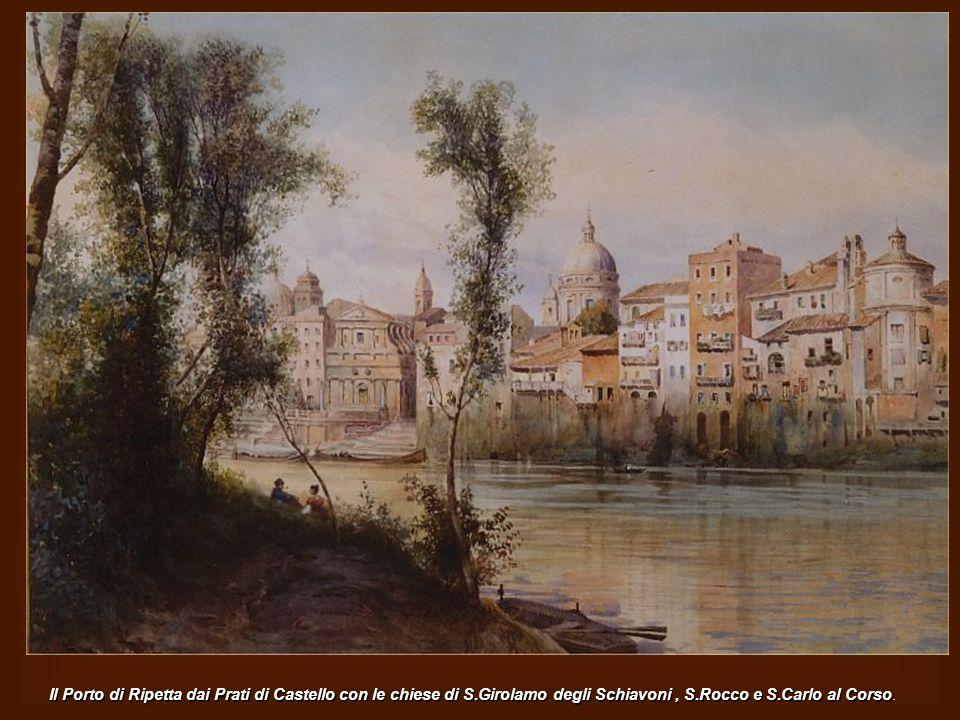 Il Porto di Ripetta dai Prati di Castello con le chiese di S