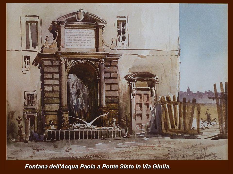 Fontana dell Acqua Paola a Ponte Sisto in Via Giulia.