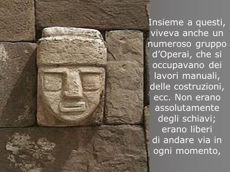 Insieme a questi, viveva anche un numeroso gruppo d'Operai, che si occupavano dei lavori manuali, delle costruzioni, ecc.