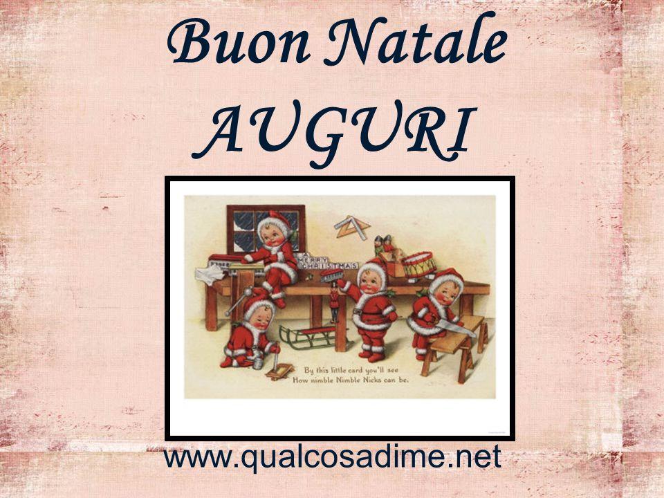 Buon Natale AUGURI www.qualcosadime.net