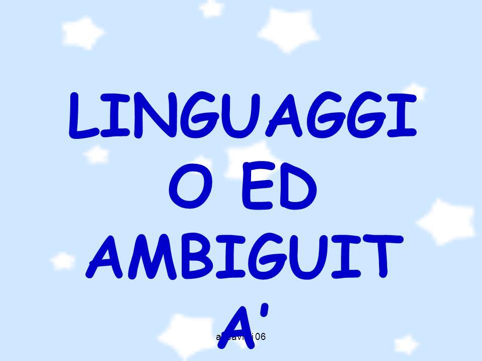 LINGUAGGIO ED AMBIGUITA'