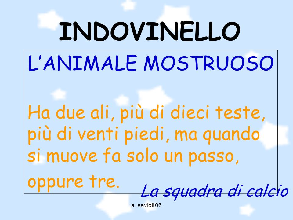INDOVINELLO L'ANIMALE MOSTRUOSO