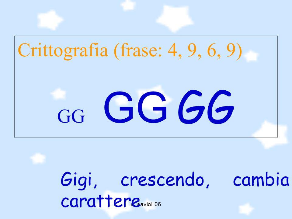 Crittografia (frase: 4, 9, 6, 9) GG GG GG