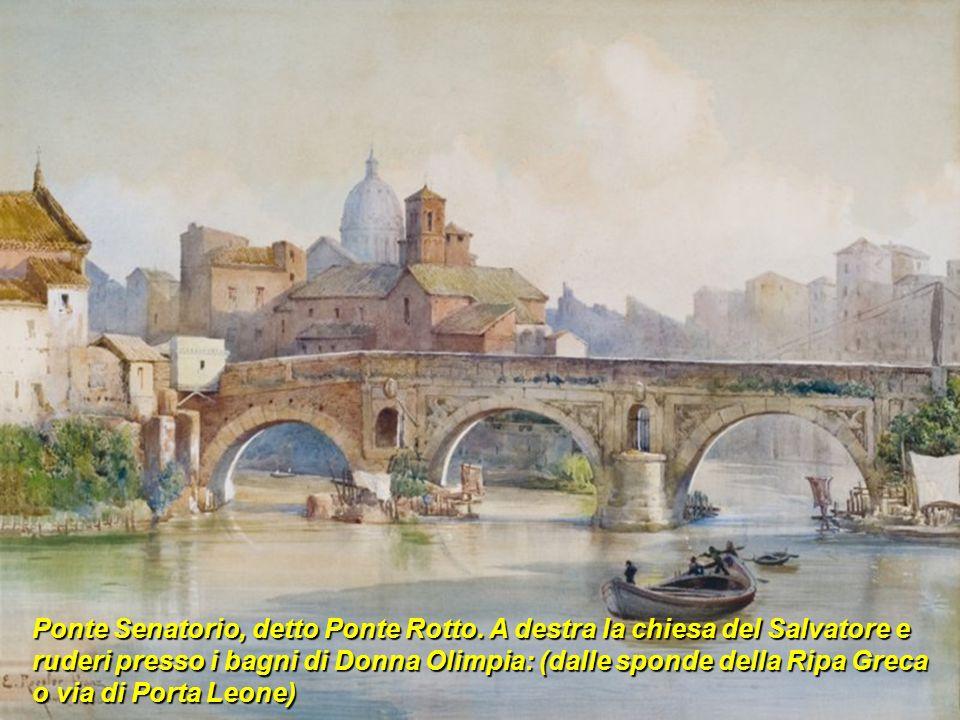 Ponte Senatorio, detto Ponte Rotto