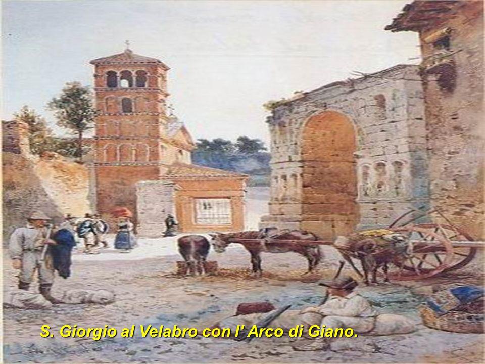 S. Giorgio al Velabro con l Arco di Giano.