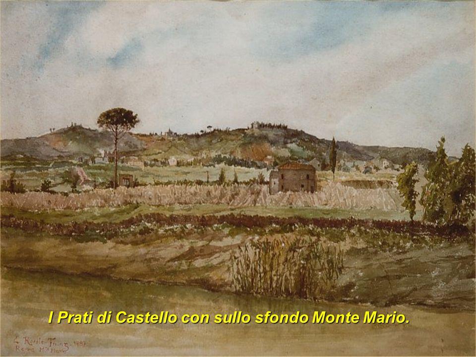 I Prati di Castello con sullo sfondo Monte Mario.