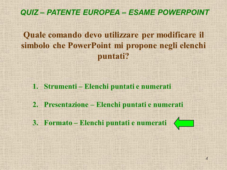 Quale comando devo utilizzare per modificare il simbolo che PowerPoint mi propone negli elenchi puntati