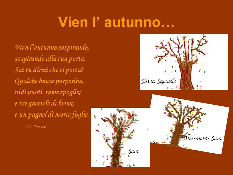 Vien l' autunno…