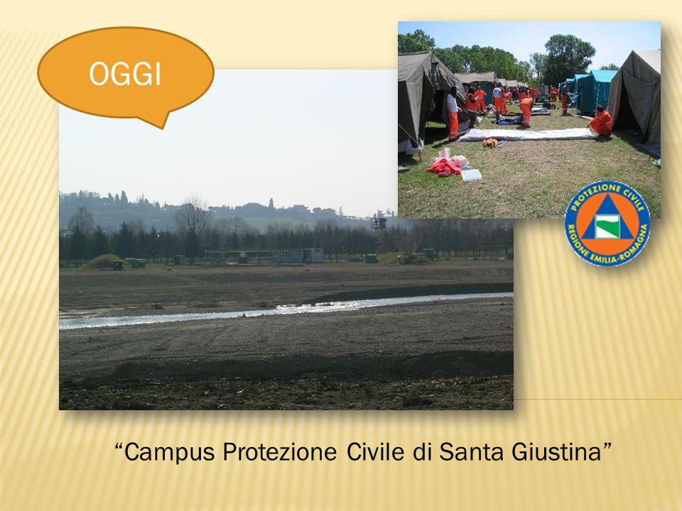 OGGI Campus Protezione Civile di Santa Giustina