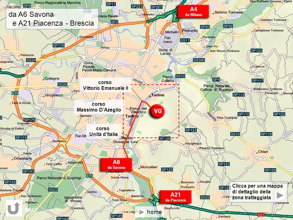 da A6 Savona e A21 Piacenza - Brescia esci home corso