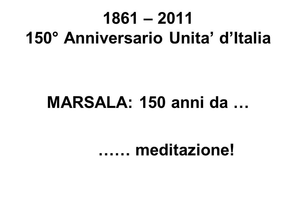 1861 – 2011 150° Anniversario Unita' d'Italia