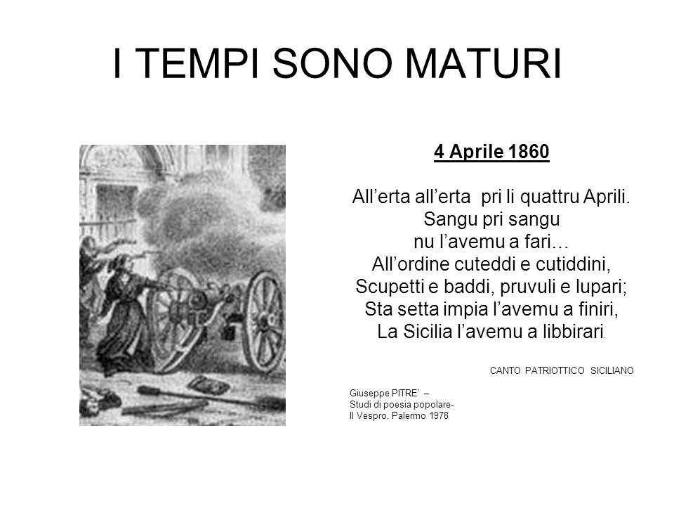 I TEMPI SONO MATURI 4 Aprile 1860