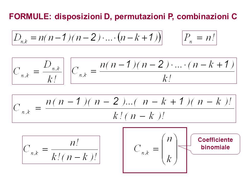 FORMULE: disposizioni D, permutazioni P, combinazioni C