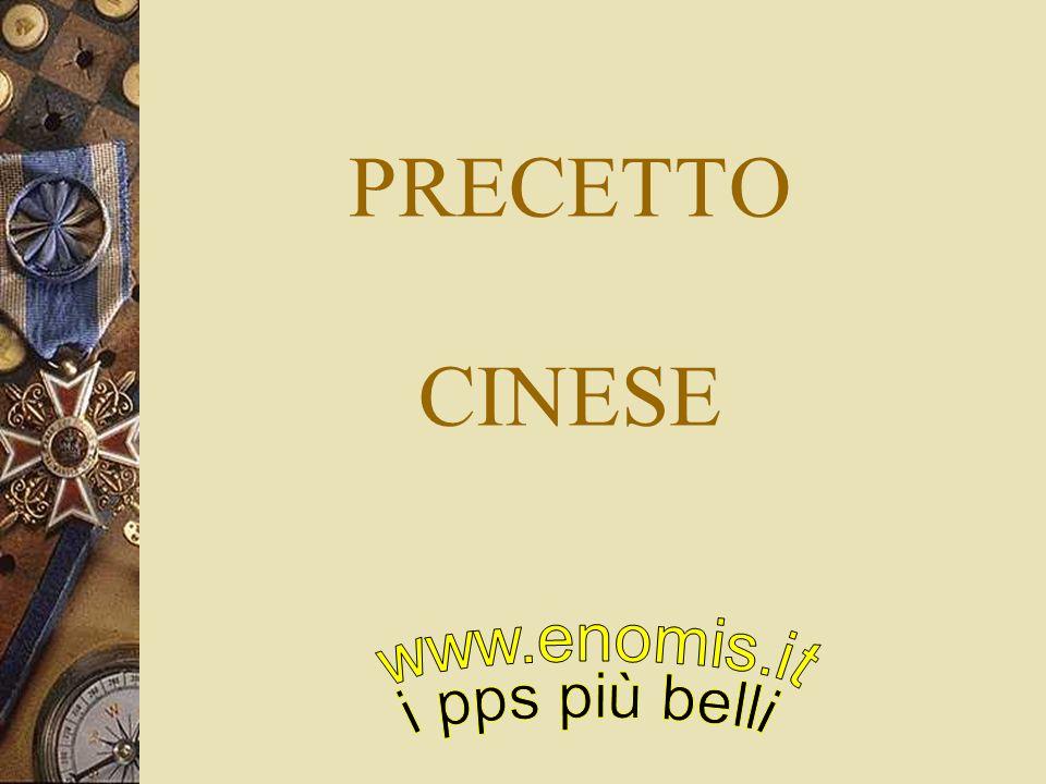 PRECETTO CINESE www.enomis.it i pps più belli