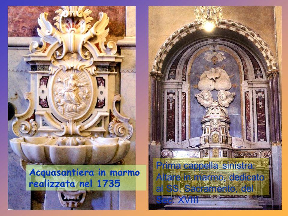 Prima cappella sinistra: Altare in marmo, dedicato al SS