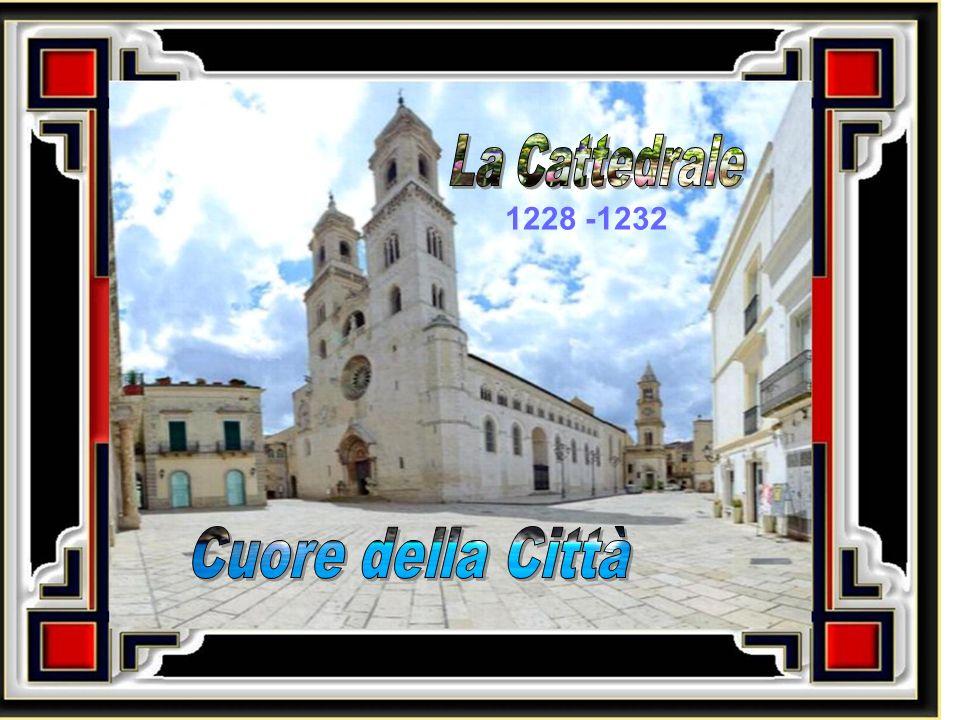 La Cattedrale 1228 -1232 Cuore della Città