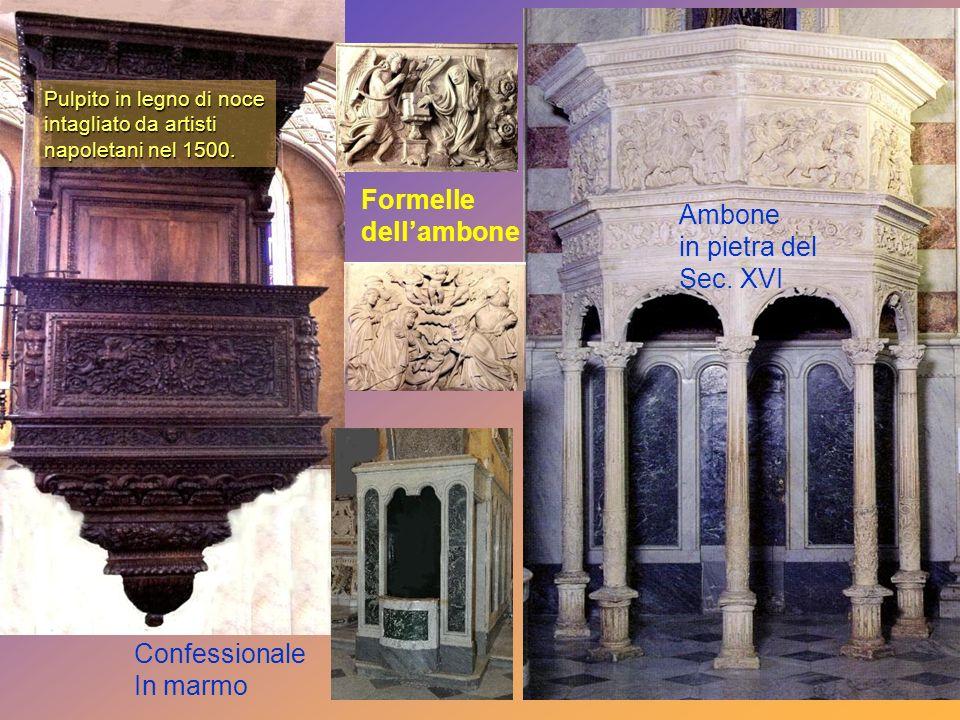 Formelle dell'ambone Ambone in pietra del Sec. XVI Confessionale