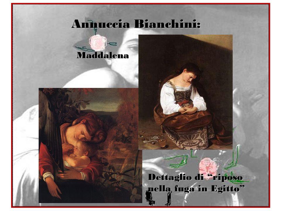 Annuccia Bianchini: Maddalena