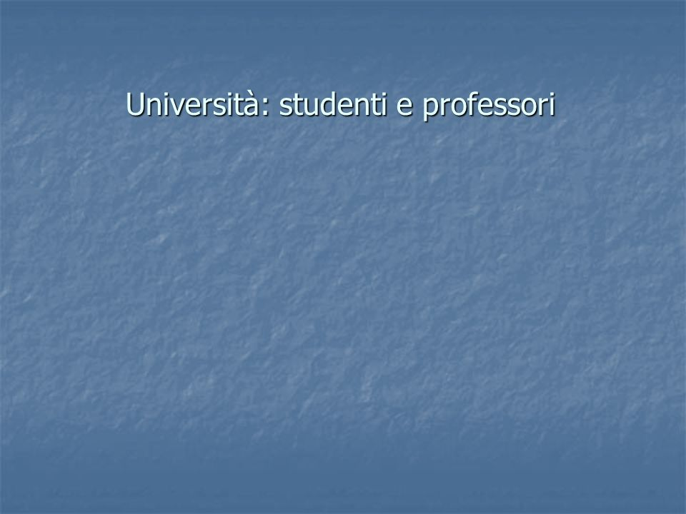 Università: studenti e professori