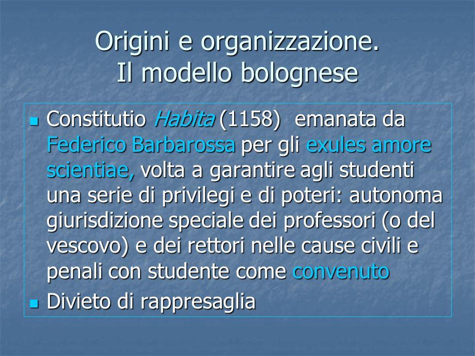 Origini e organizzazione. Il modello bolognese