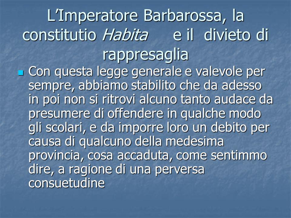 L'Imperatore Barbarossa, la constitutio Habita