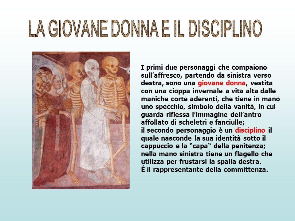 LA GIOVANE DONNA E IL DISCIPLINO