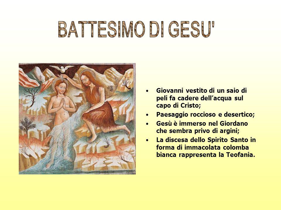 BATTESIMO DI GESU Giovanni vestito di un saio di peli fa cadere dell'acqua sul capo di Cristo; Paesaggio roccioso e desertico;