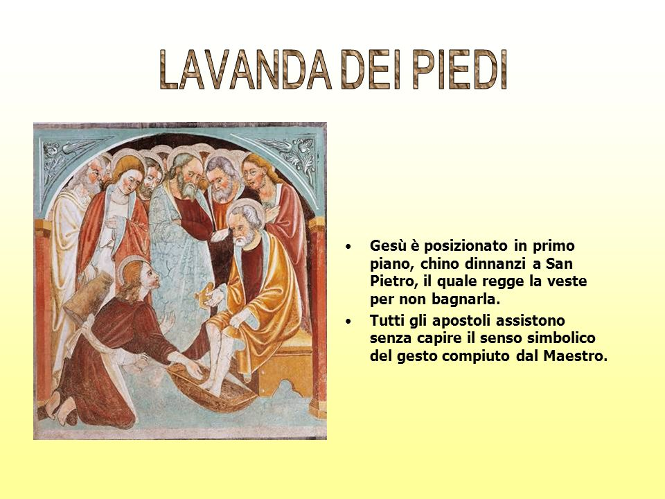 LAVANDA DEI PIEDIGesù è posizionato in primo piano, chino dinnanzi a San Pietro, il quale regge la veste per non bagnarla.