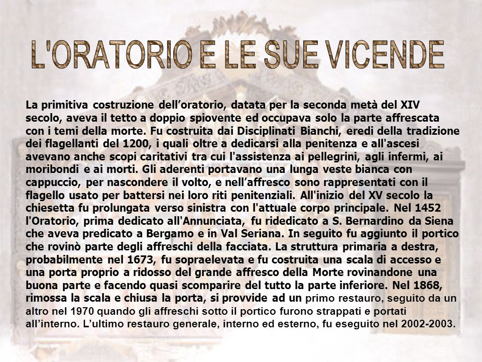 L ORATORIO E LE SUE VICENDE