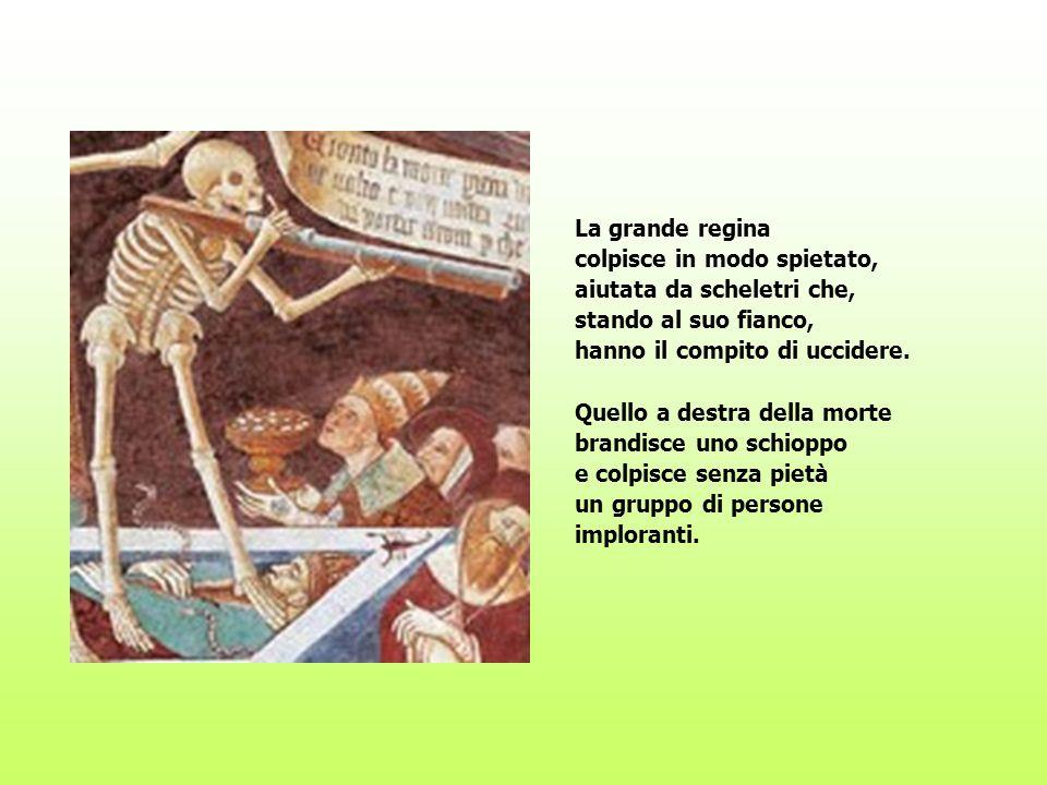 La grande reginacolpisce in modo spietato, aiutata da scheletri che, stando al suo fianco, hanno il compito di uccidere.