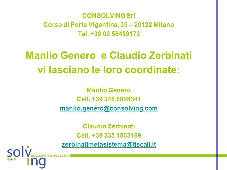 Manlio Genero e Claudio Zerbinati vi lasciano le loro coordinate: