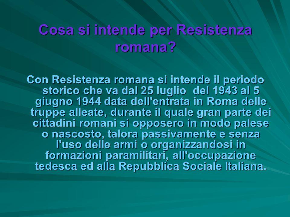 Cosa si intende per Resistenza romana