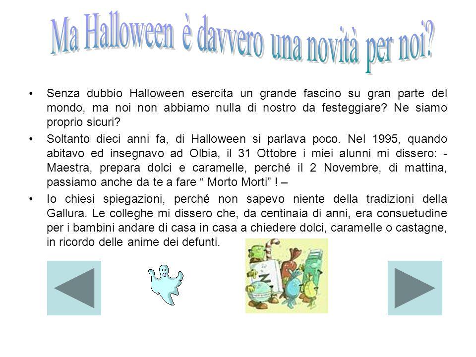 Ma Halloween è davvero una novità per noi