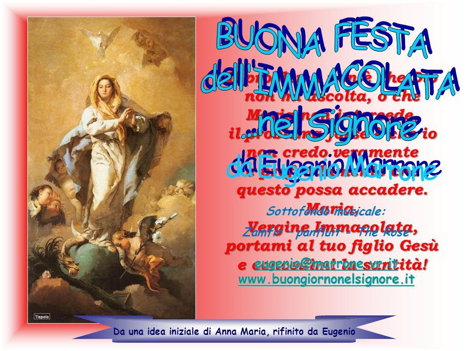 BUONA FESTA dell IMMACOLATA ...nel Signore da Eugenio Marrone