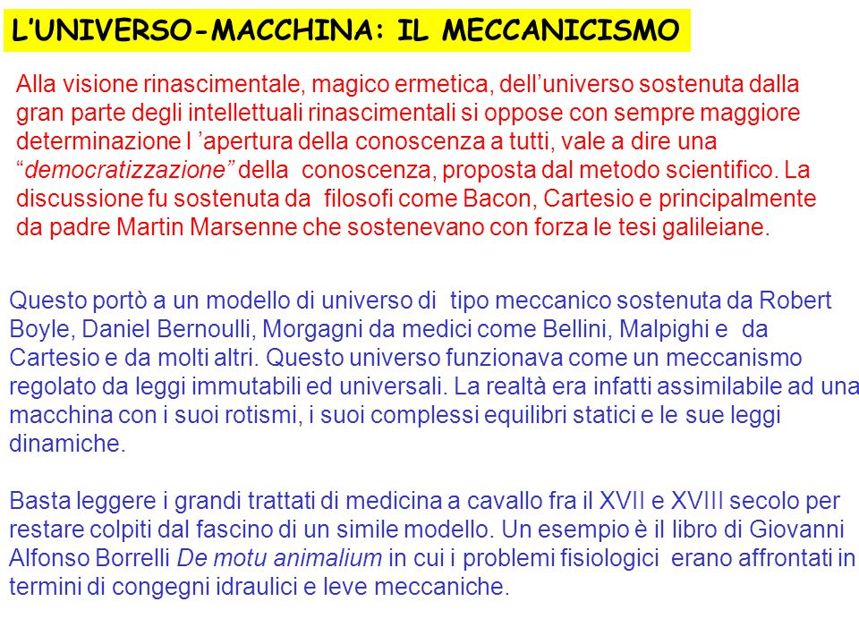 L'UNIVERSO-MACCHINA: IL MECCANICISMO