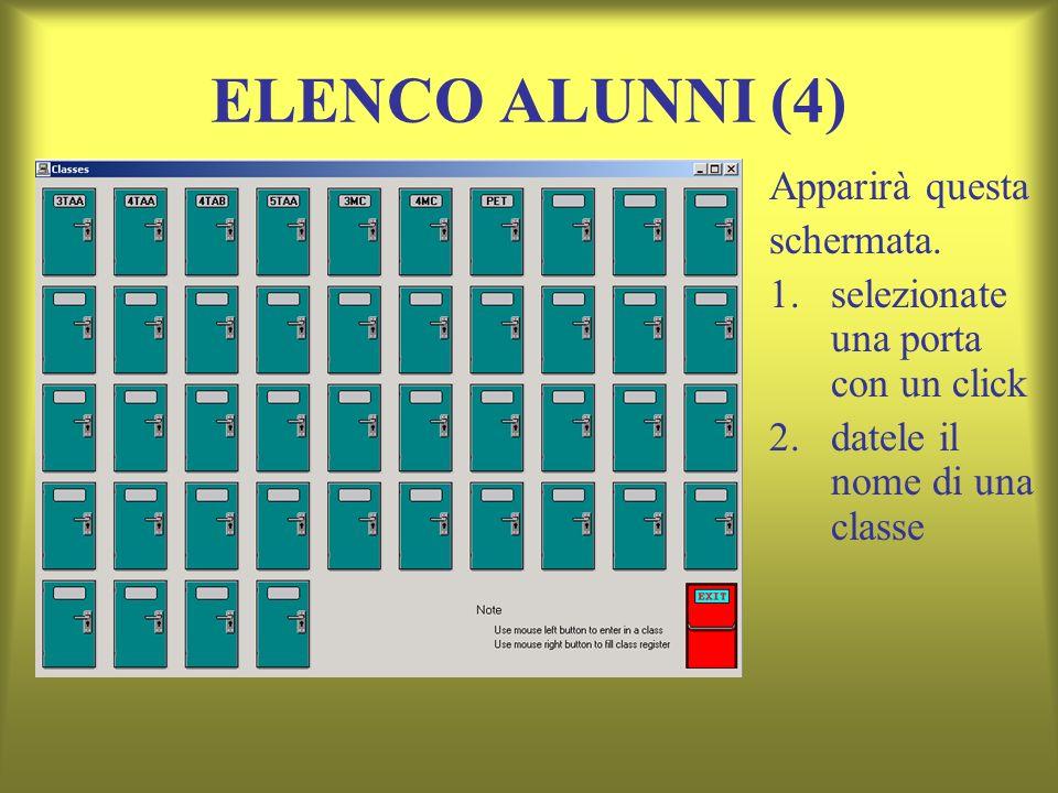 ELENCO ALUNNI (4) Apparirà questa schermata.