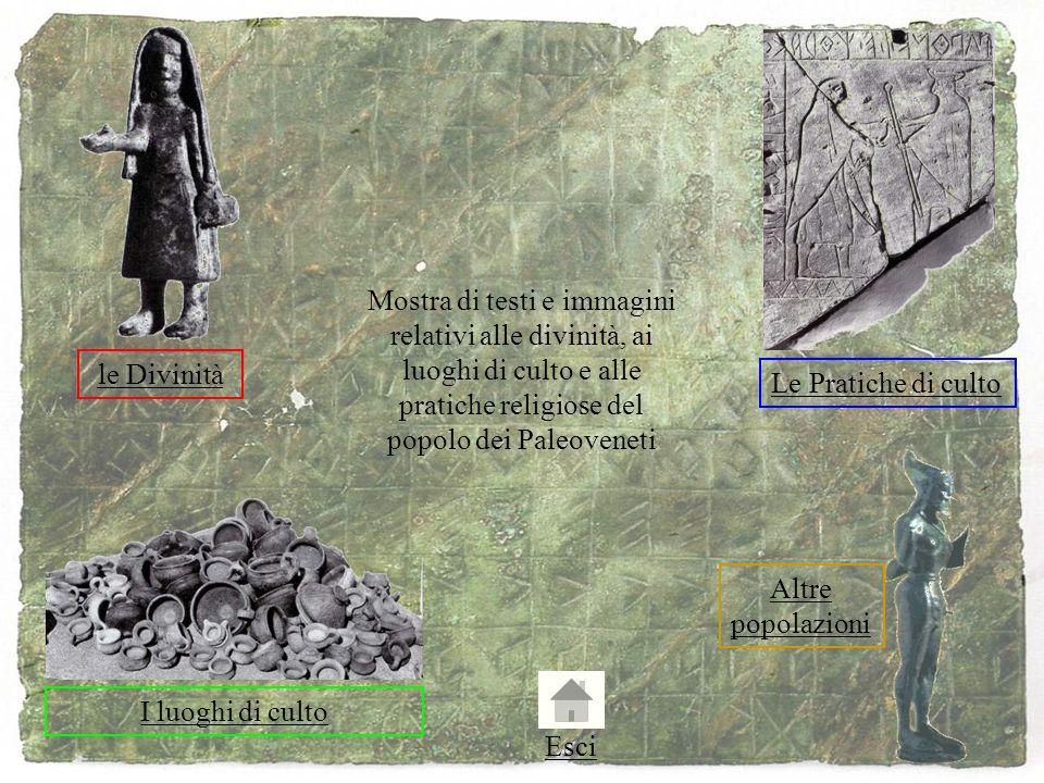 Mostra di testi e immagini relativi alle divinità, ai luoghi di culto e alle pratiche religiose del popolo dei Paleoveneti