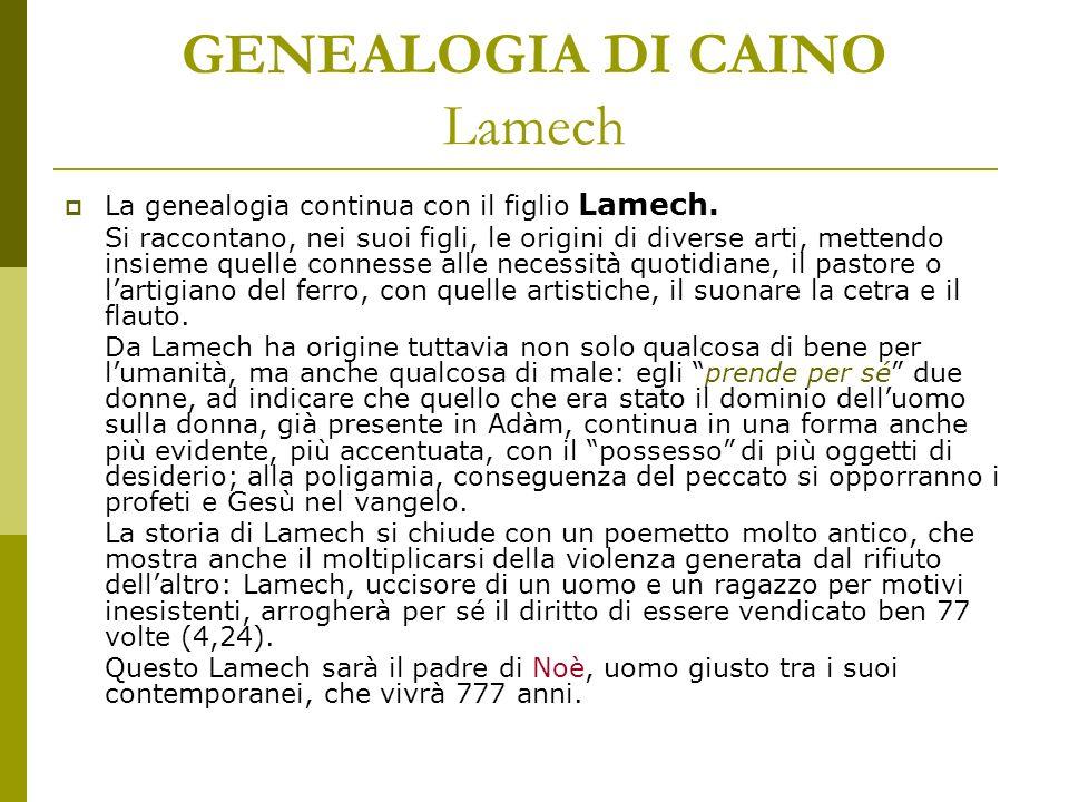 GENEALOGIA DI CAINO Lamech
