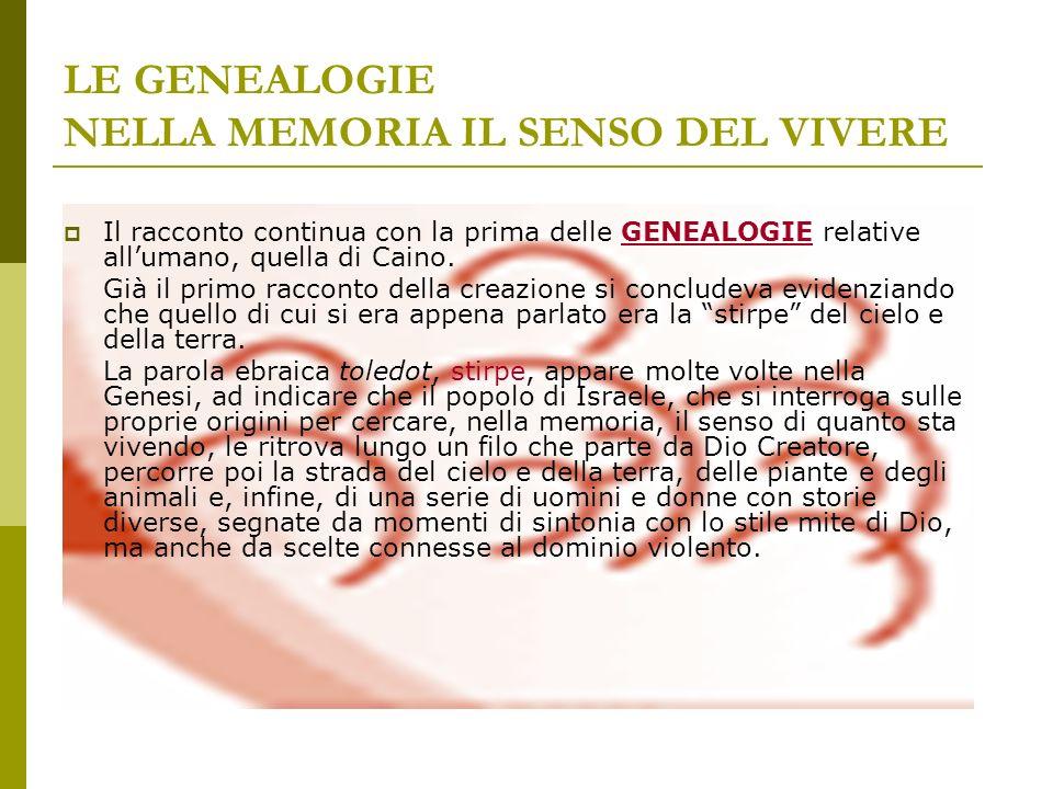 LE GENEALOGIE NELLA MEMORIA IL SENSO DEL VIVERE