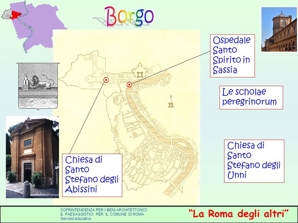 Borgo Ospedale Santo Spirito in Sassia Le scholae peregrinorum