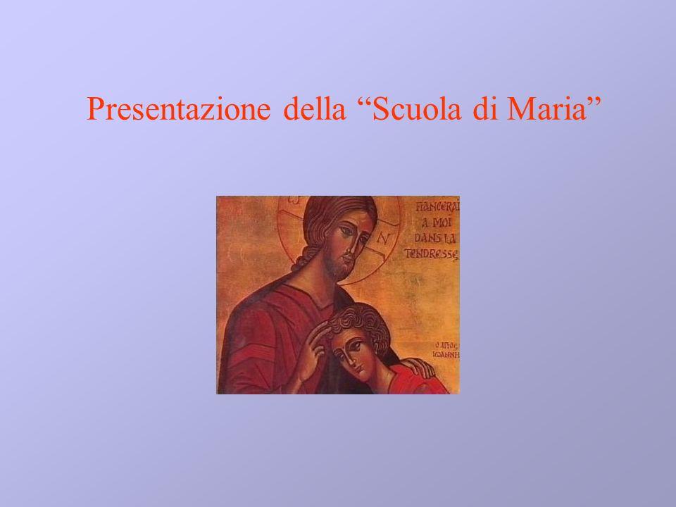 Presentazione della Scuola di Maria