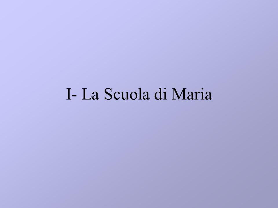 I- La Scuola di Maria