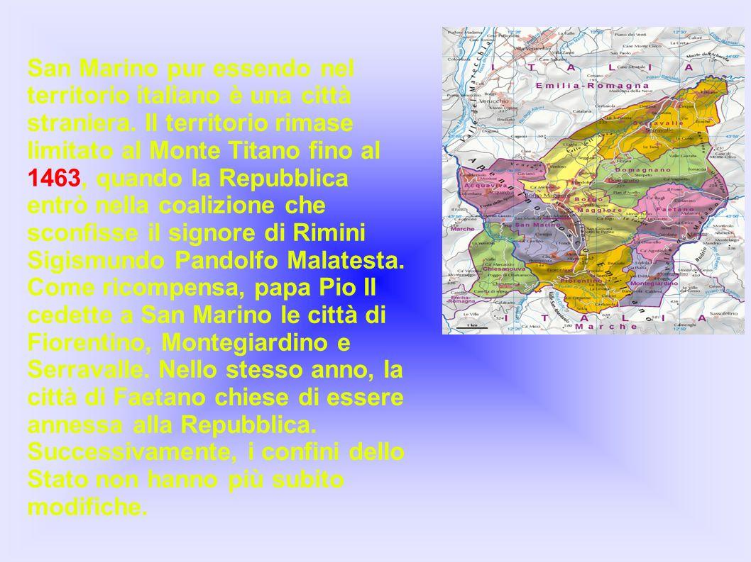 San Marino pur essendo nel territorio italiano è una città straniera