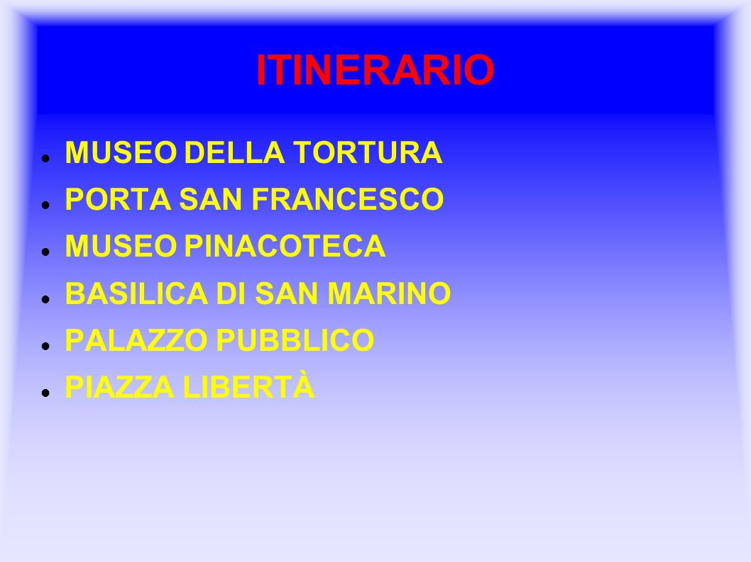 ITINERARIO MUSEO DELLA TORTURA PORTA SAN FRANCESCO MUSEO PINACOTECA
