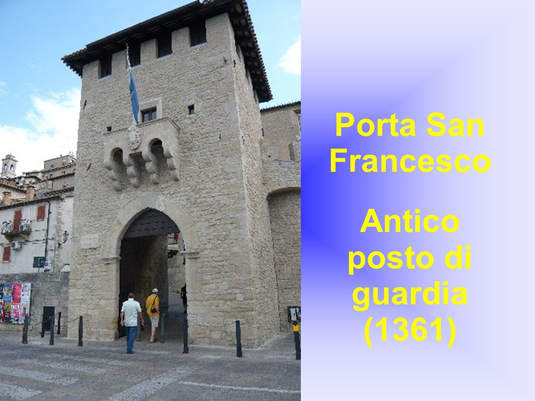 Porta San Francesco Antico posto di guardia (1361)