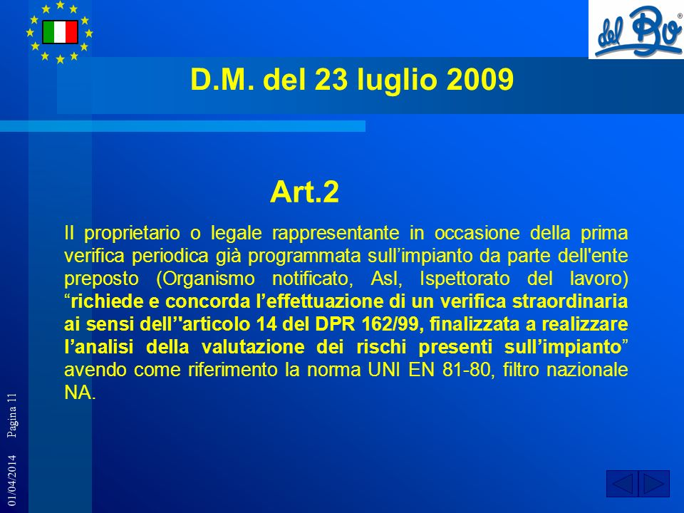 D.M. del 23 luglio 2009 Art.2.