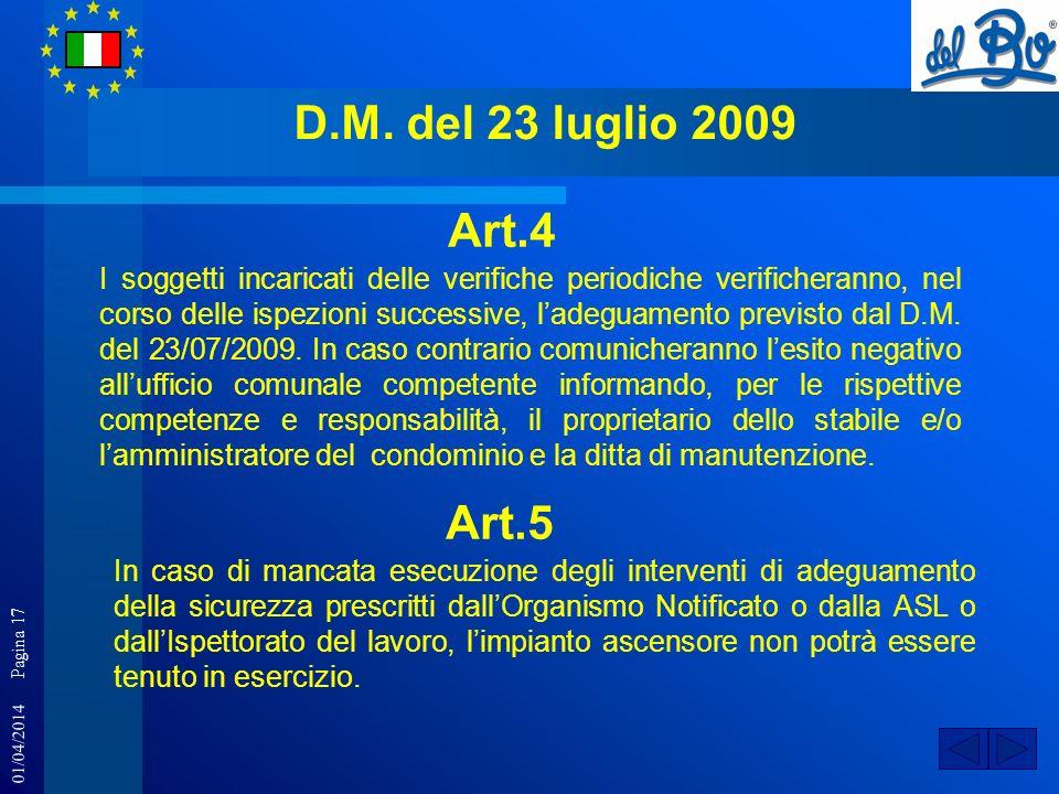 D.M. del 23 luglio 2009 Art.4.