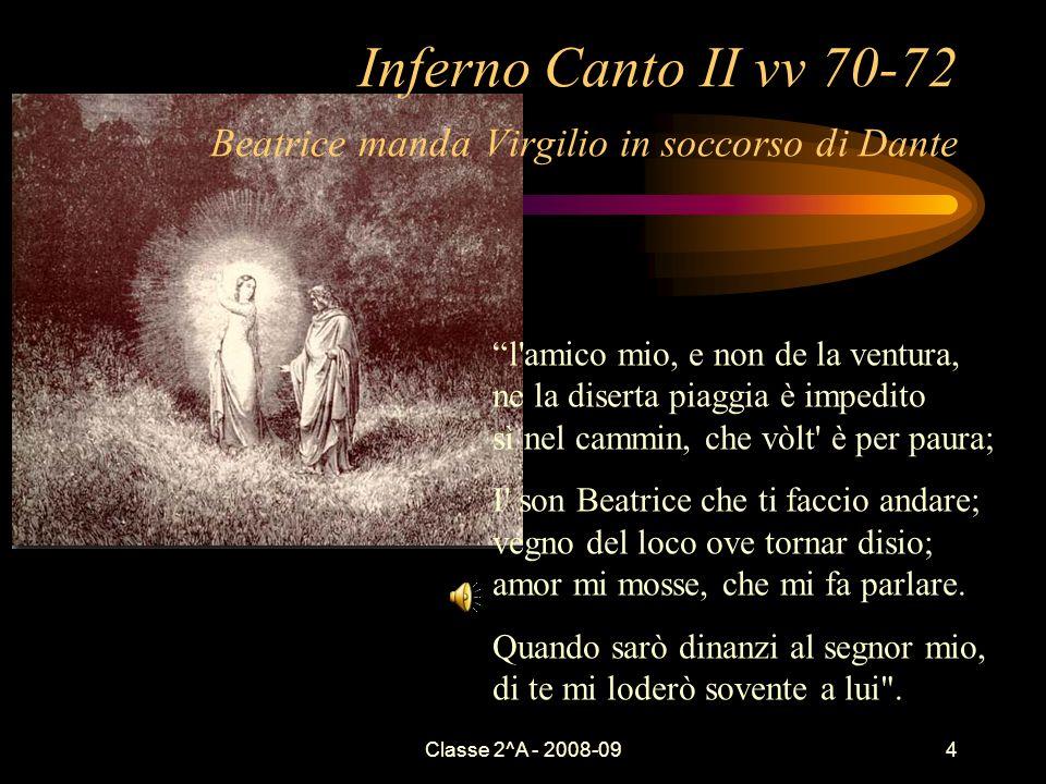 Inferno Canto II vv 70-72 Beatrice manda Virgilio in soccorso di Dante