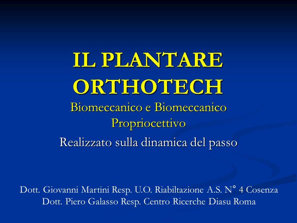 IL PLANTARE ORTHOTECH Biomeccanico e Biomeccanico Propriocettivo