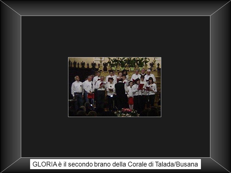 GLORIA è il secondo brano della Corale di Talada/Busana